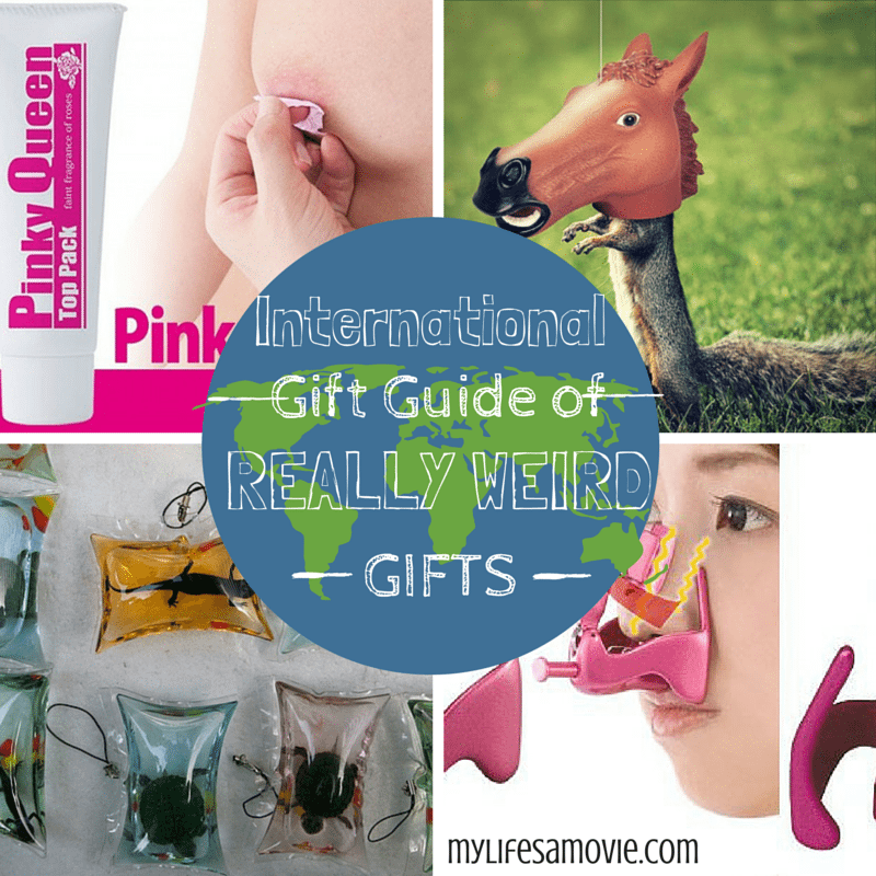 International Gift Guide of Really Weird Gifts