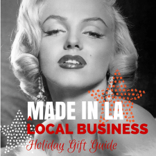 MADE IN L.A. – A Local Business Holiday Gift Guide