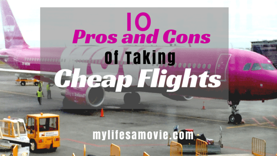 10 Pros and Cons of Taking Cheap Flights
