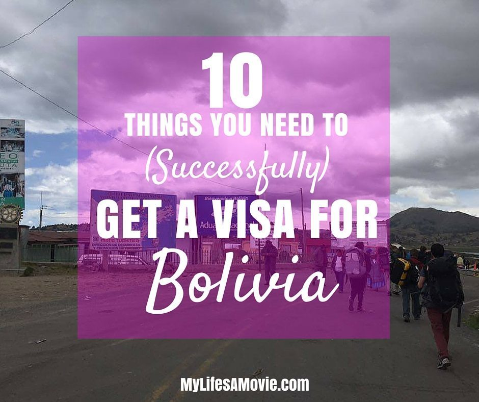 10 Things You Need to Get a Visa for Bolivia