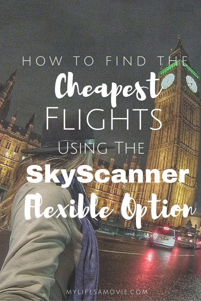 How to find the cheapest flights using skyscanner mylifesamovie.com