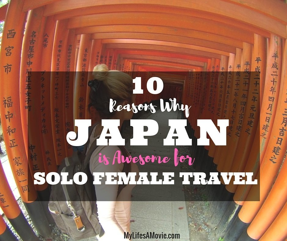 10 Reasons Why Japan is Awesome for Solo Female Travel