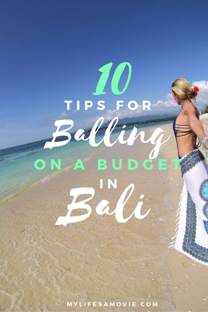Tips For balling on a budget in Bali