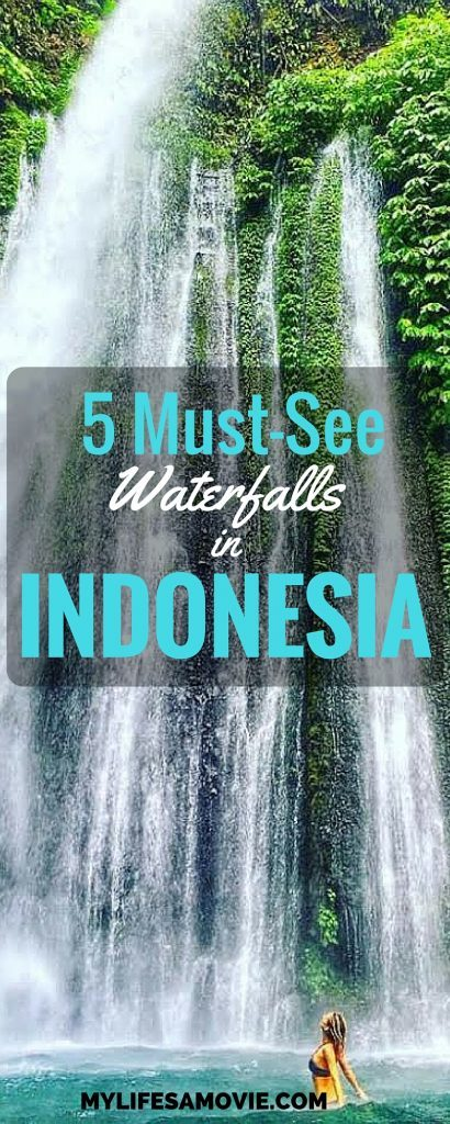 5 Must-See Waterfalls in Indonesia