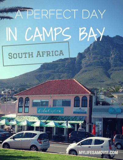 A Perfect Day in Camps Bay