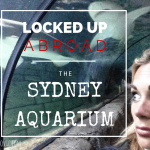 Locked Up Abroad: The Sydney Aquarium