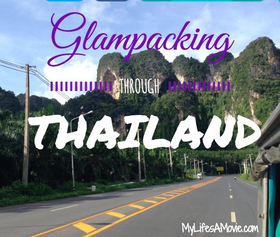 Glampacking Through Thailand