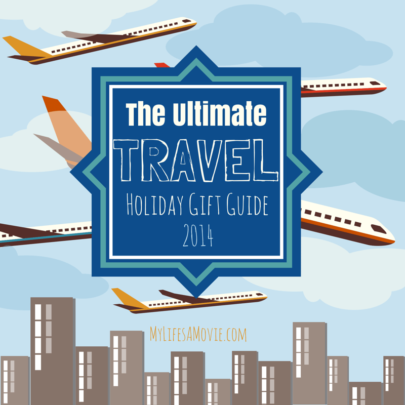 The Ultimate Travel Holiday Gift Guide 2014