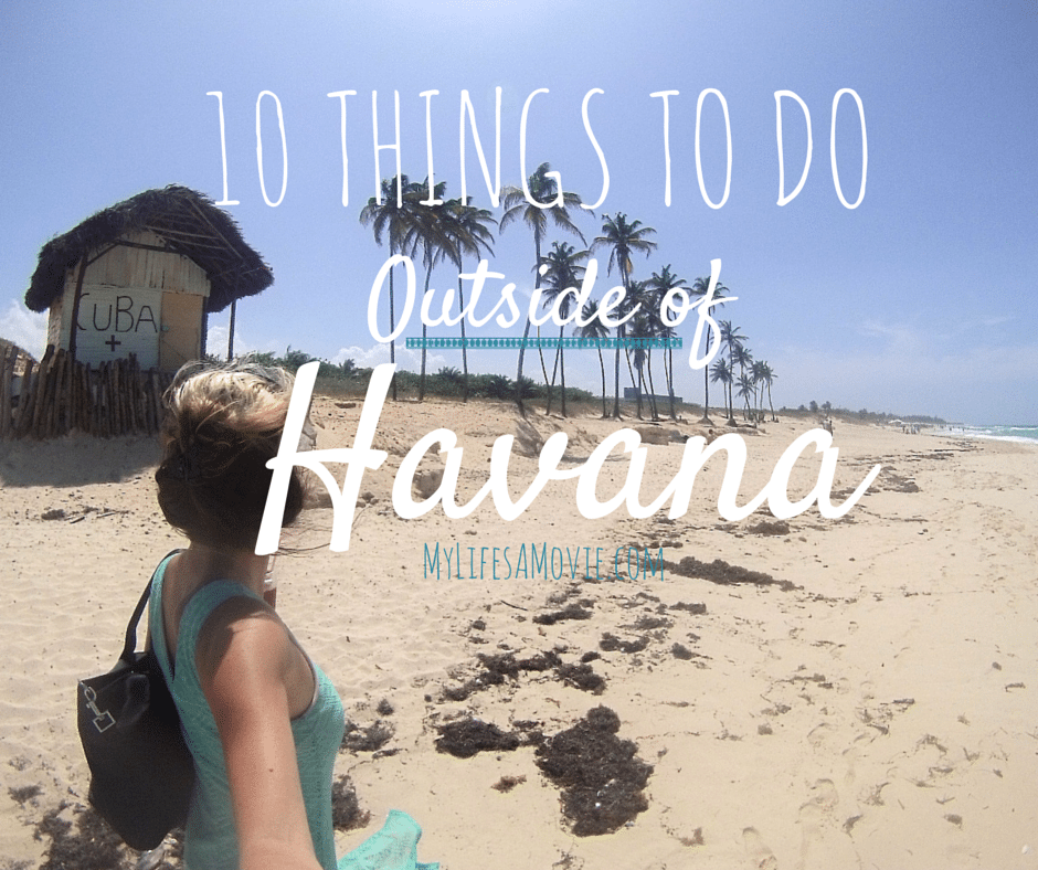 10 Things to do Outside of Havana