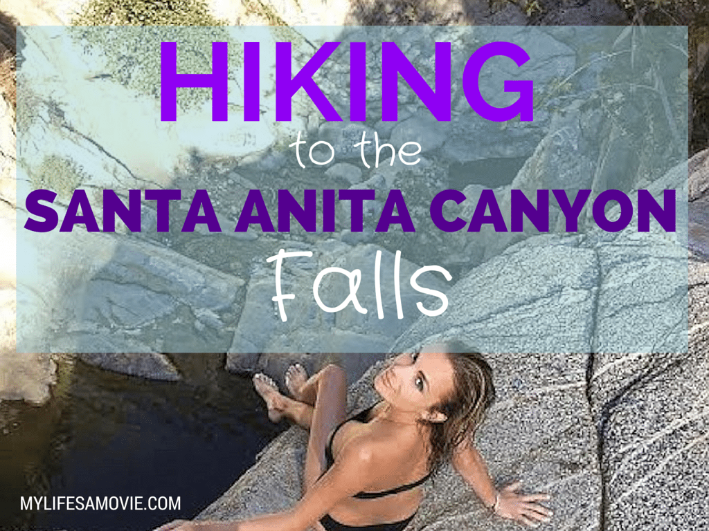 Hiking to the Santa Anita Canyon Falls