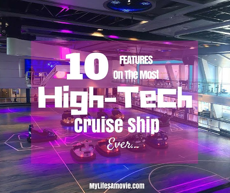 10 Features on the Most High Tech Cruise Ship Ever
