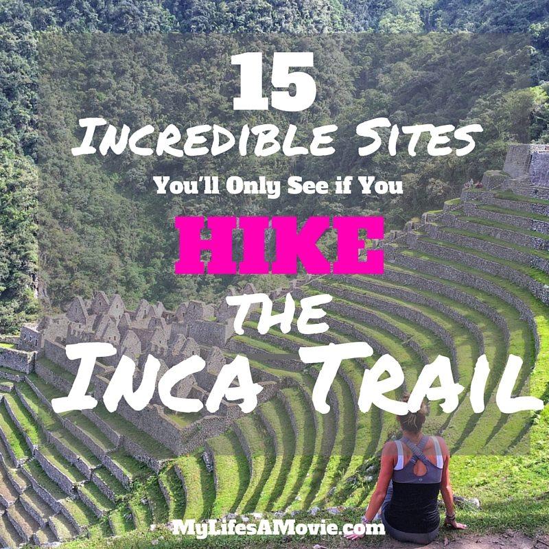 15IncredibleSitesontheIncaTrail