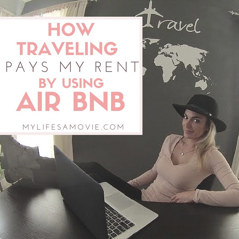 How traveling pays my rent