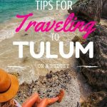 Tips for Traveling to TULUM on a budget mylifesamovie.com