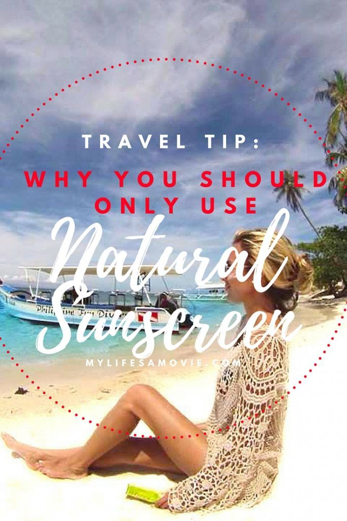 Travel Tip_ why you should only use natural sunscreen mylifesamovie.com