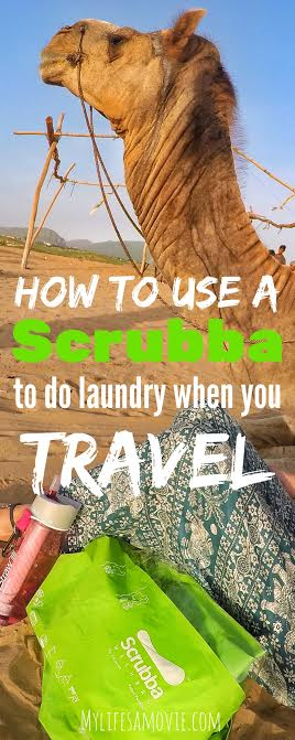 How to Use a Scrubba when you travel mylifesamovie.com