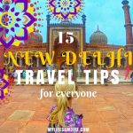 15 New Delhi Travel Tips fb mylifesamovie.com