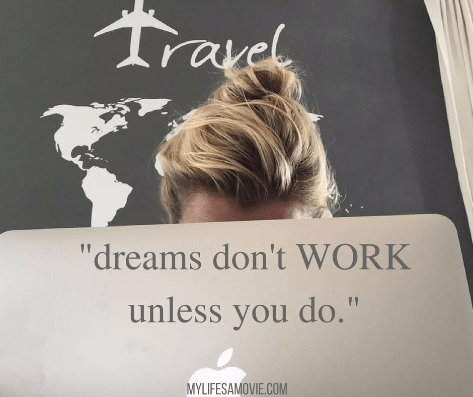 Wanderlust Workers travel-quotes-dreams-dont-work-unless-you-do-mylifesamovie-com