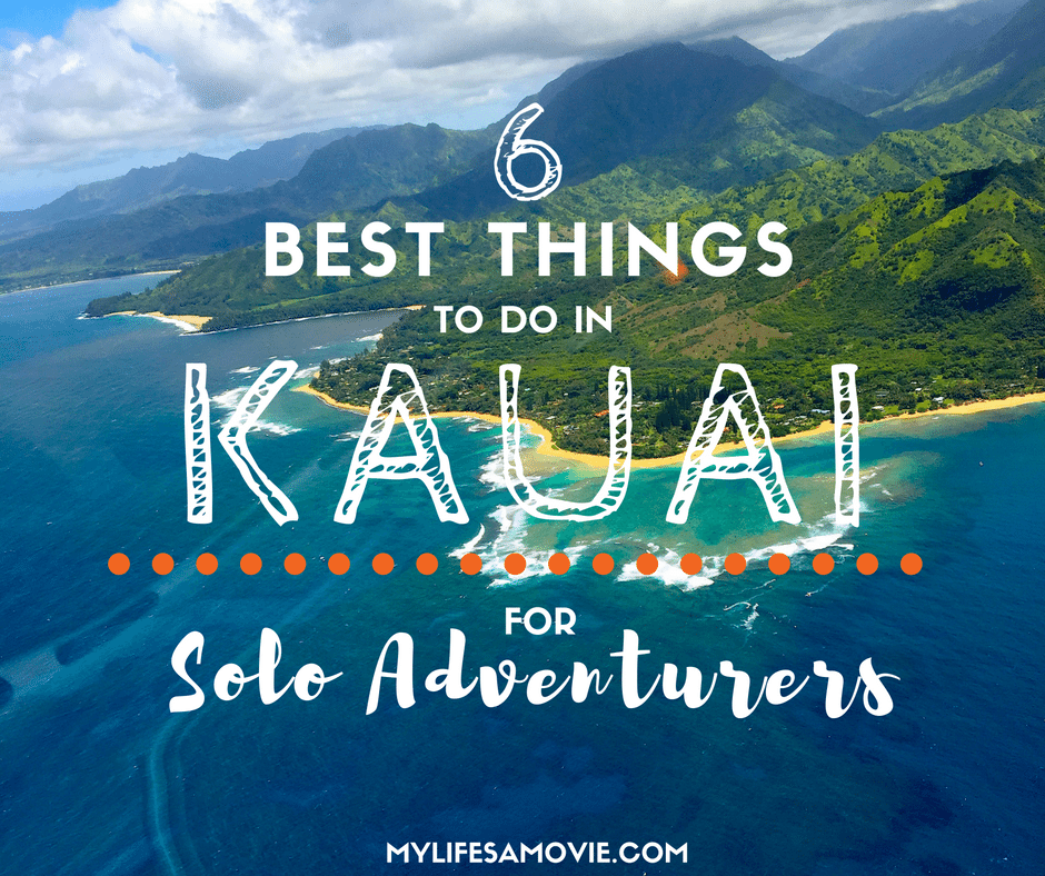 6 Best Things To Do In Kauai For Solo Adventurers