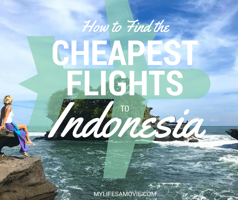 cheap flights how-to-find-the-cheapest-flights-to-indonesia
