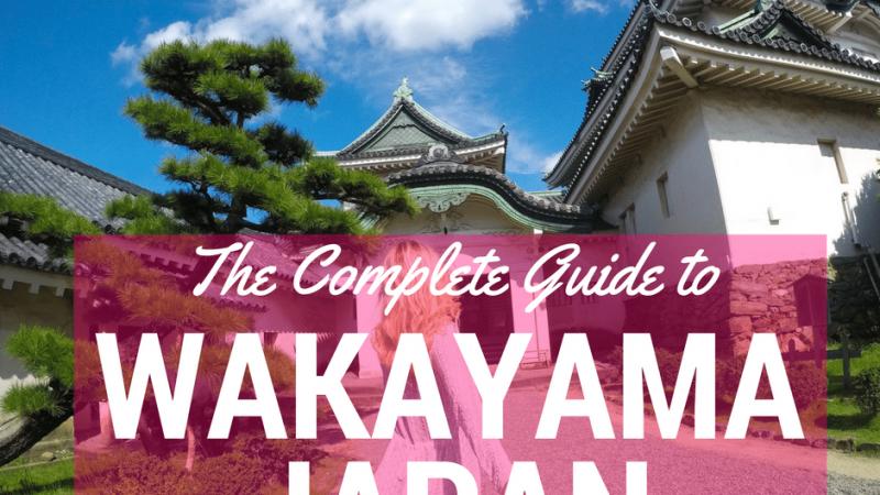 the-complete-guide-to-wakayama-japan-mylifesamovie-com