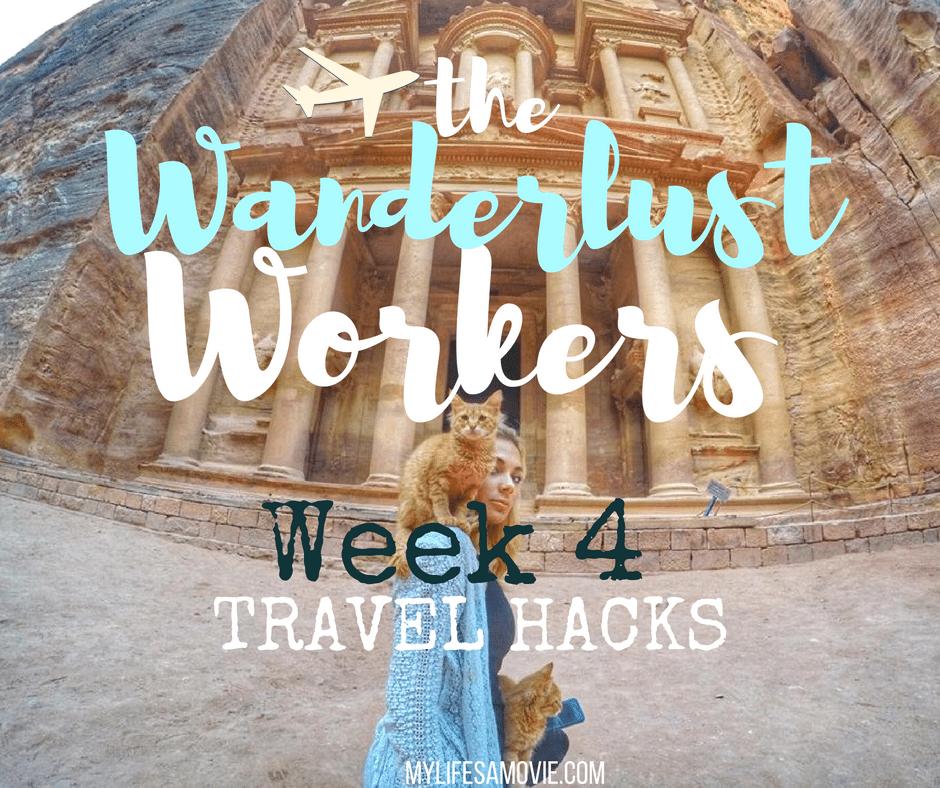 wanderlust-workers-week-4-mylifesamovie-com