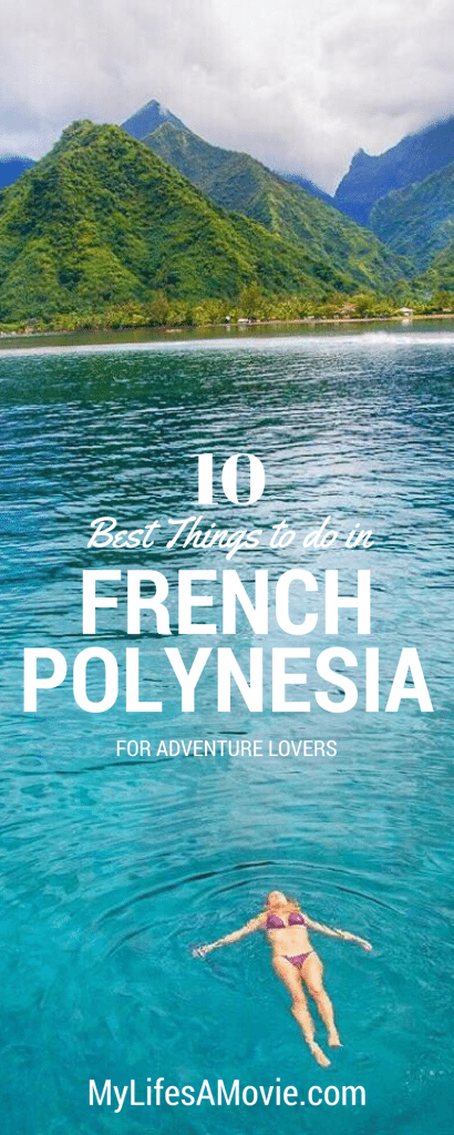10 Best Things to do in French Polynesia for Adventurers ...