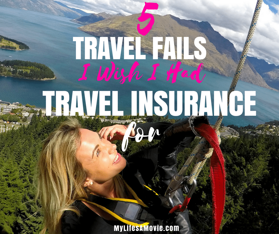 5 Travel Fails I Wish I Had Travel Insurance For
