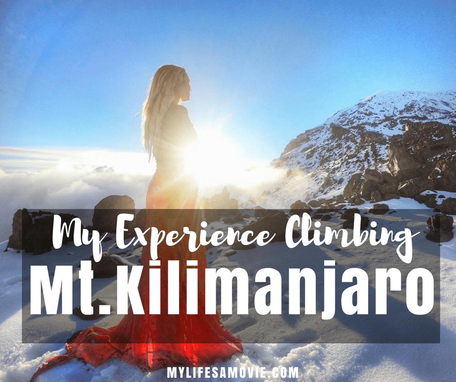 my experience climbing kilimanjaro mylifesamovie.com