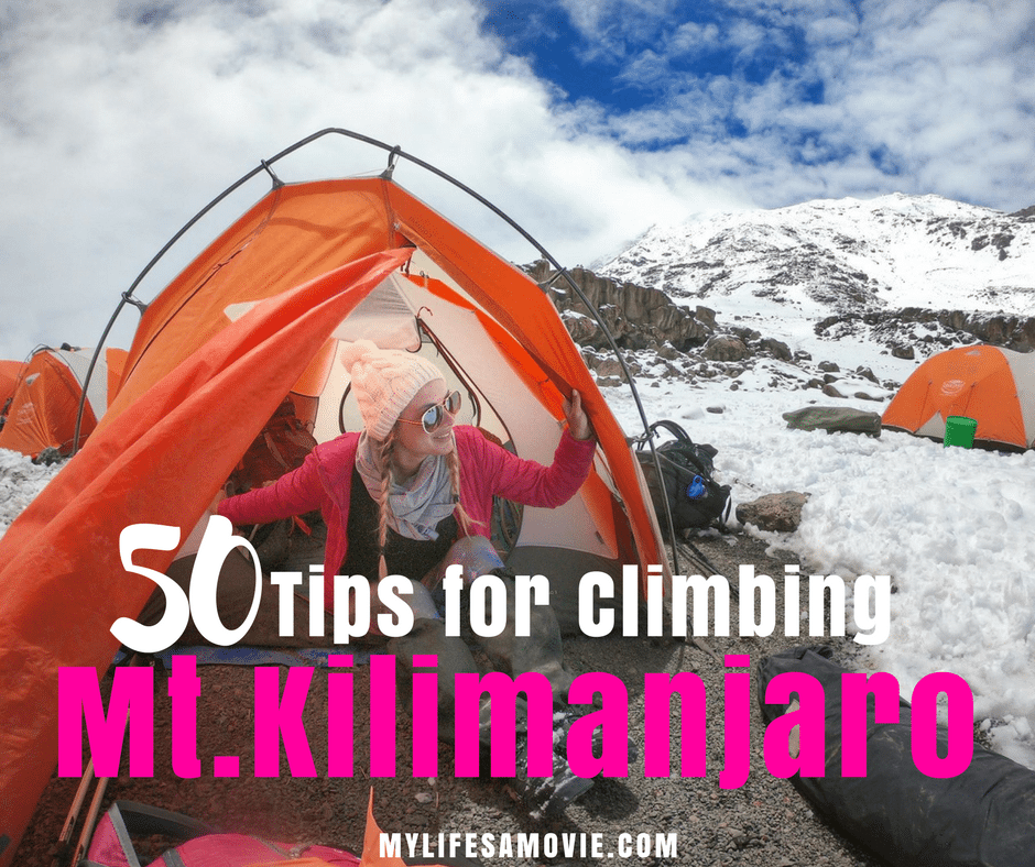 50 Tips for Climbing Kilimanjaro - My Life's a Movie