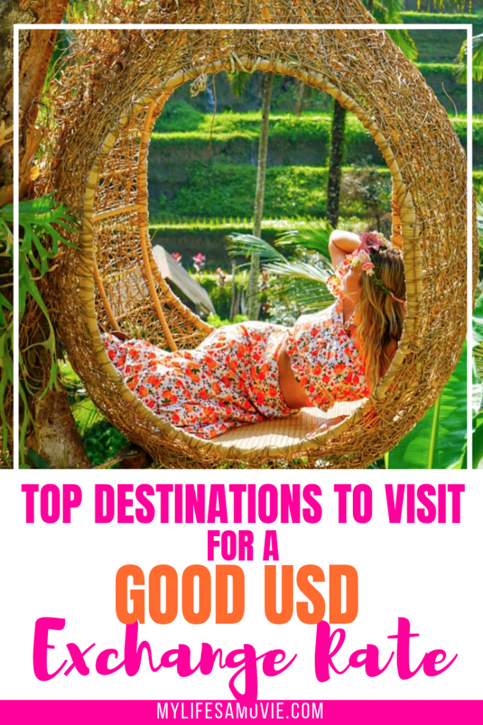 Top Destinations To Visit For A Good Usd Exchange Rate