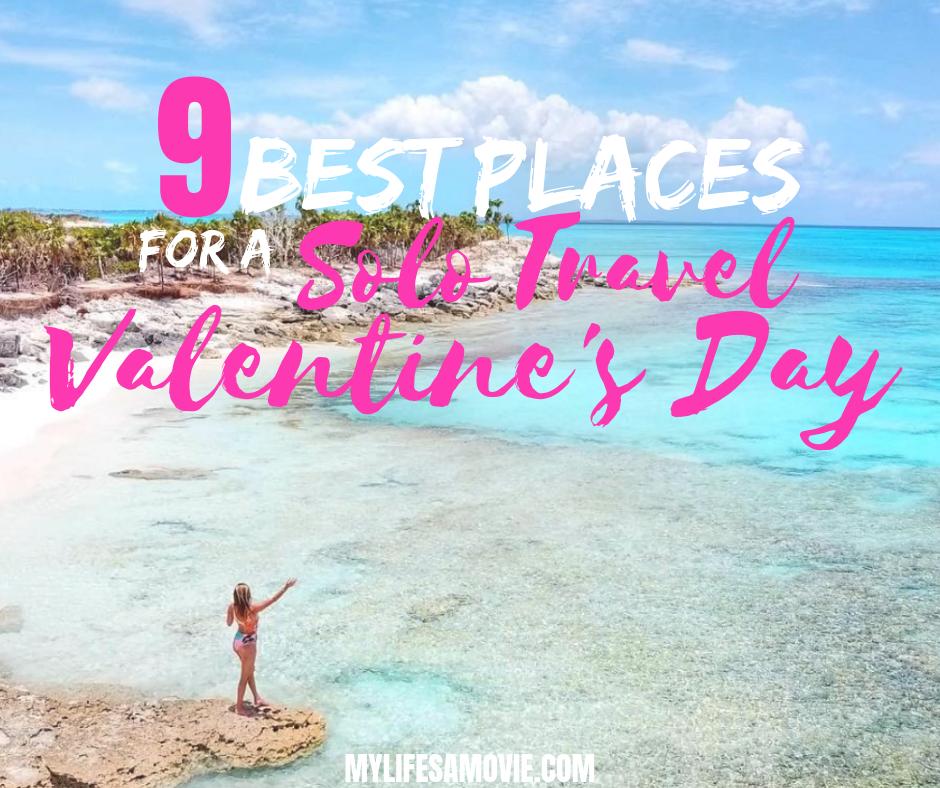 9-Best-places-for-a-solo-travel-valentines-day-2 ▷ 9 mejores lugares para un viaje en solitario Día de San Valentín