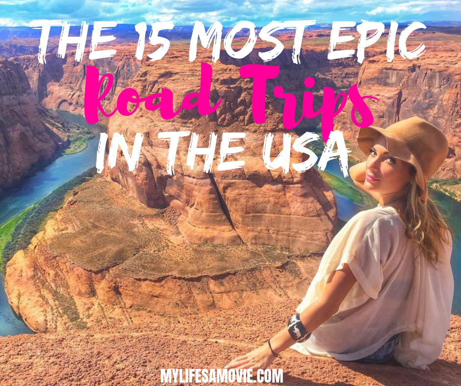 The 15 Most Epic Road Trips In The USA