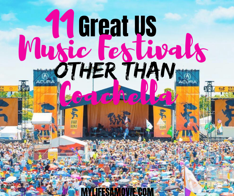 11 Great US Music Festivals OTHER Than Coachella
